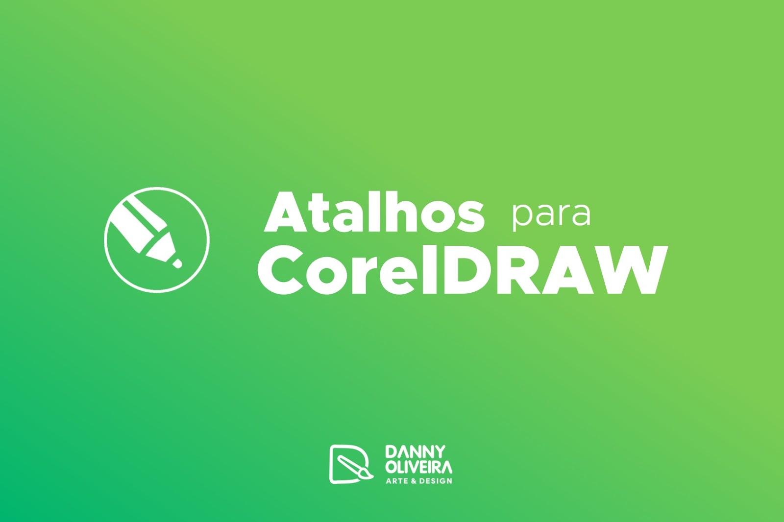 Atalhos para CorelDRAW