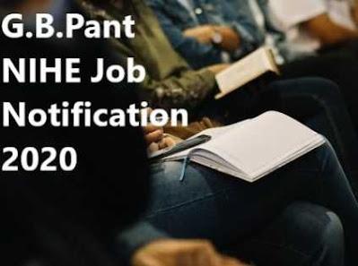 G.B. Pant NIHE Sarkari Naukri 2020 Recruitment For Junior Project Fellow | Apply Now On Sarkari Jobs Adda