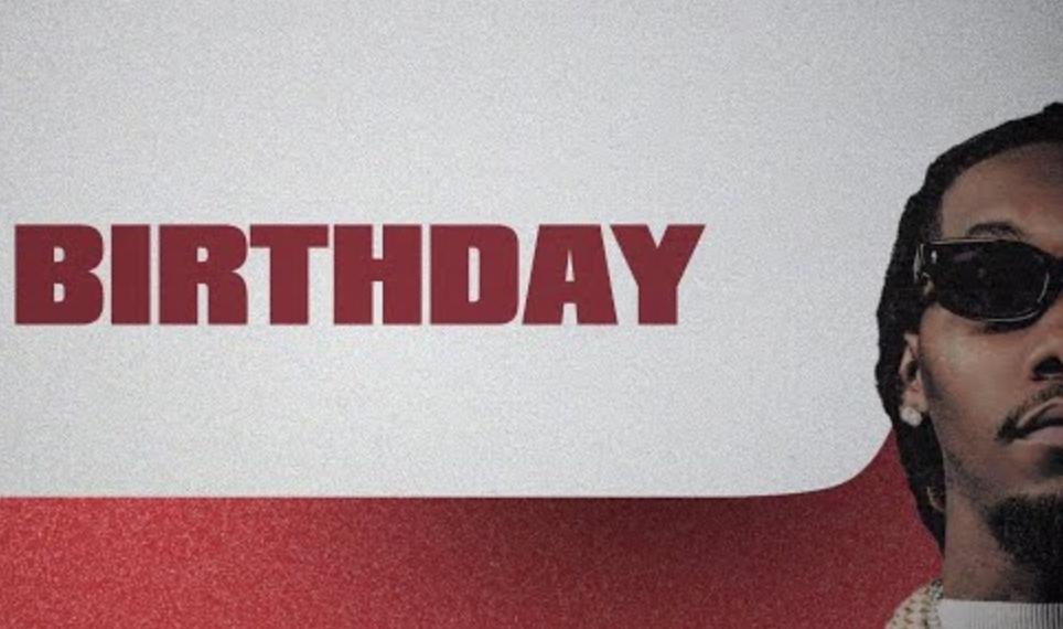 Birthday Lyrics - Migos