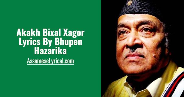 Akakh Bixal Xagor Lyrics