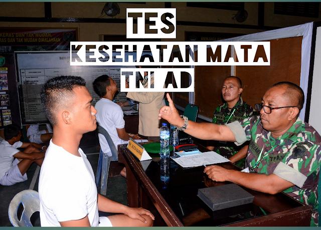 Tips Jitu Lulus Tes Kesehatan Mata Bintara TNI AD Terbaru