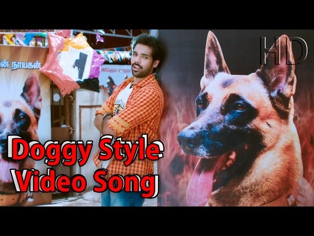 Naaigal Jaakirathai 2014 – Doggy Style – New Tamil Movie Full Video song HD Watch Online