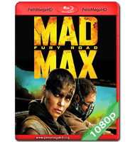MAD MAX: FURIA EN LA CARRETERA (2015) FULL 1080P HD MKV ESPAÑOL LATINO