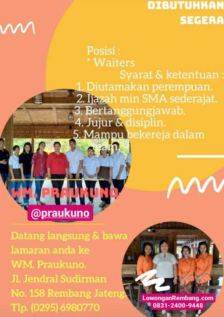 Lowongan Kerja Waiters Restoran Praukuno Rembang