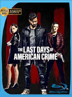 Los últimos días del crimen (The Last Days of American Crime) (2020) HD [1080p] Latino [GoogleDrive] SilvestreHD