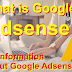 Some Information about Google Adsense ! that you need to know is mandatory?