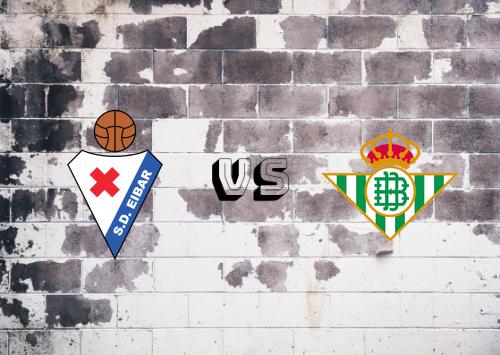 Eibar vs Real Betis  Resumen