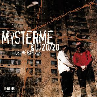 Mysterme & DJ 20/20 - Let Me Explain (1994)