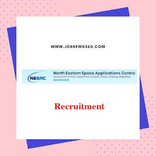 NESAC Recruitment 2019 for Scientist, Technical Assistant (10 Vacancies)