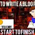 How to write a blog post from start to finish