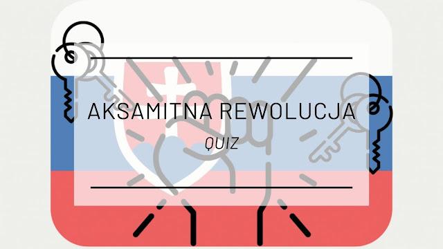 Co wiesz o Aksamitnej Rewolucji? [QUIZ]