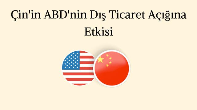 Çin'in ABD Dış Ticaret Açığına Etkisi