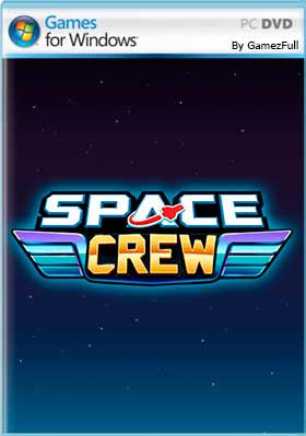 Space Crew (2020) PC Full Español [MEGA]