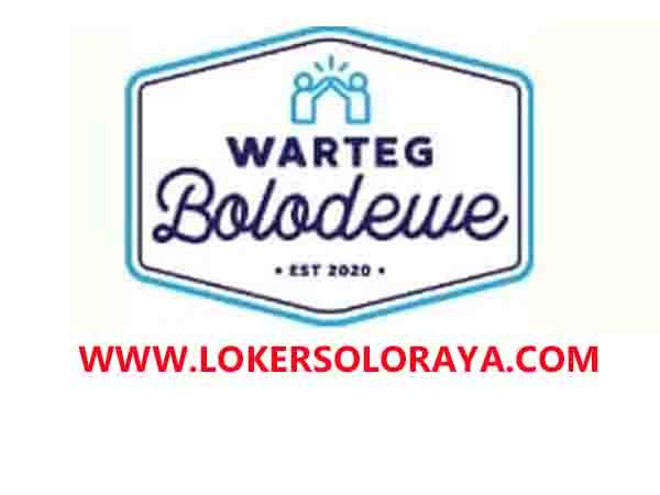Lowongan Kerja Solo Kasir Waiter Barista Cleaning Service Di Warteg Bolodewe Portal Info Lowongan Kerja Terbaru Di Solo Raya Surakarta 2020