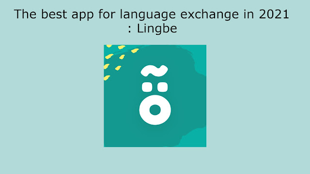 The best app for language exchange in 2021