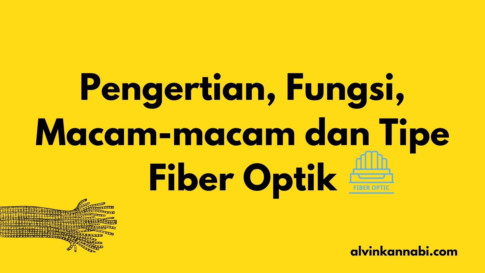 pengertian-fiber-optik