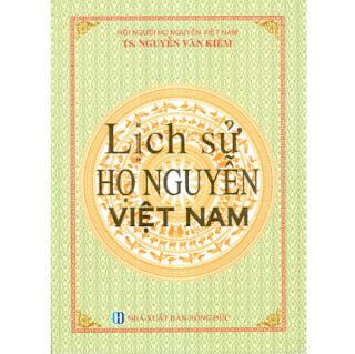 Lịch sử Họ Nguyễn Việt Nam ebook PDF-EPUB-AWZ3-PRC-MOBI