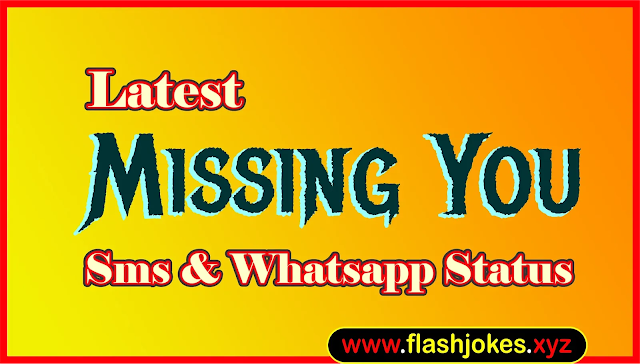 Latest Missing You Sms | New Missing You Whatsapp Status