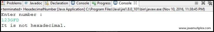 Output of Java program that checks whether given number is hexadecimal or not - case2