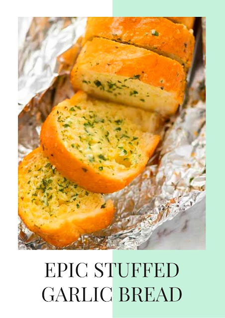Epic Stuffed Garlic Bread
