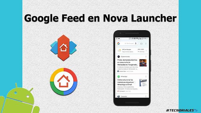 Google Feed en nova launcher