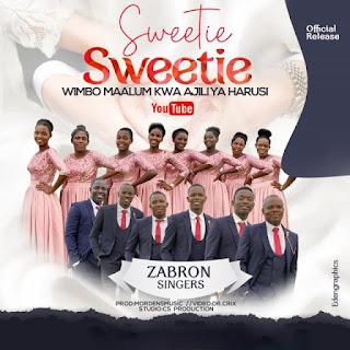 AUDIO | Zabron Singers – Sweetie Sweetie (Mp3) Download