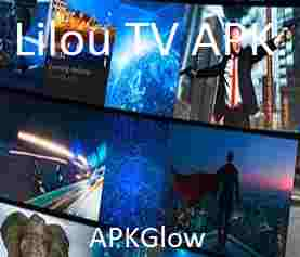 Lilou TV APK Latest V3.0 Download Free For Android