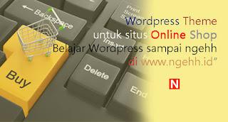 Theme Wordpress Terbaik untuk Toko Online E-Commerce Paling Populer
