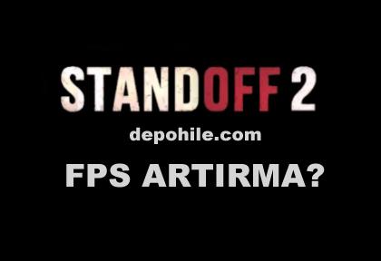 Standoff 2 FPS Artırma Yöntemi Donma Sorunu Çözümü 2021