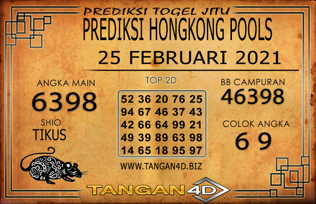 PREDIKSI TOGEL HONGKONG TANGAN4D 25 FEBRUARI 2021