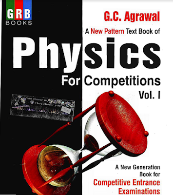 Grb physics by g.c agrawal for iitjee competitive exams