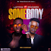 PMS Music Premiere: Luminoz Ft Rex - Somebody | Produced By Jonnykage