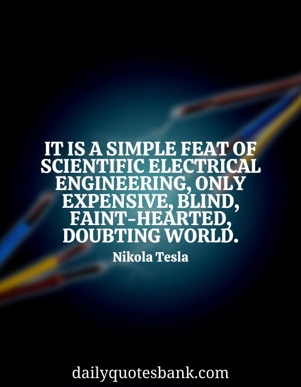 Interesting Quotes About Electrical Engineering