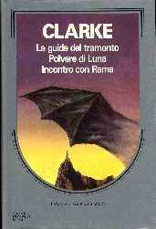 Le guide del tramonto Arthur C. Clarke recensione