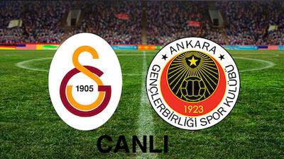 Galatasaray Gençlerbirliği Canlı Yayın İzle