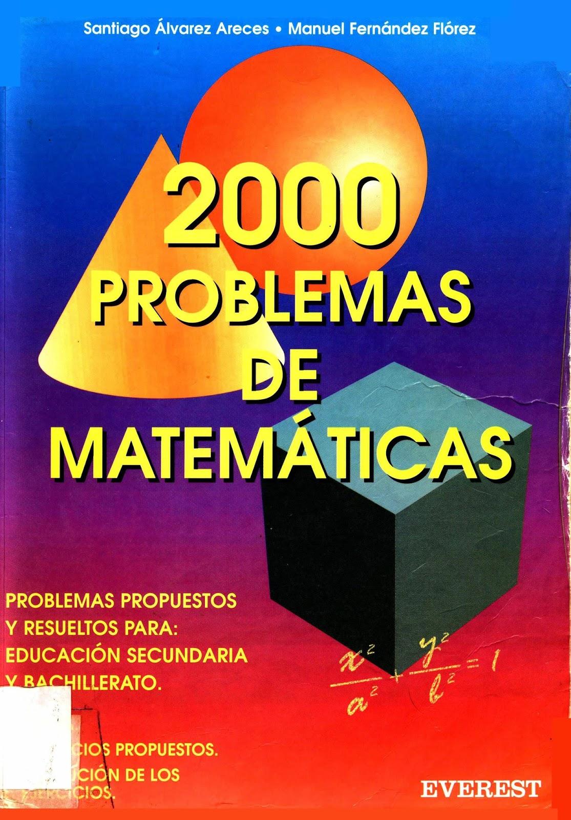2000 Problemas de matemáticas – Santiago Álvarez Areces
