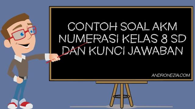 Belanja online buku soal akm smp 2021 terbaik, terlengkap & harga termurah di lazada indonesia | bisa cod ✓ gratis ongkir ✓ voucher diskon. Contoh Soal Akm Numerasi Kelas 8 Smp Dan Kunci Jawaban Andronezia