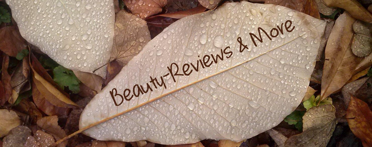 Beauty-Reviews & More