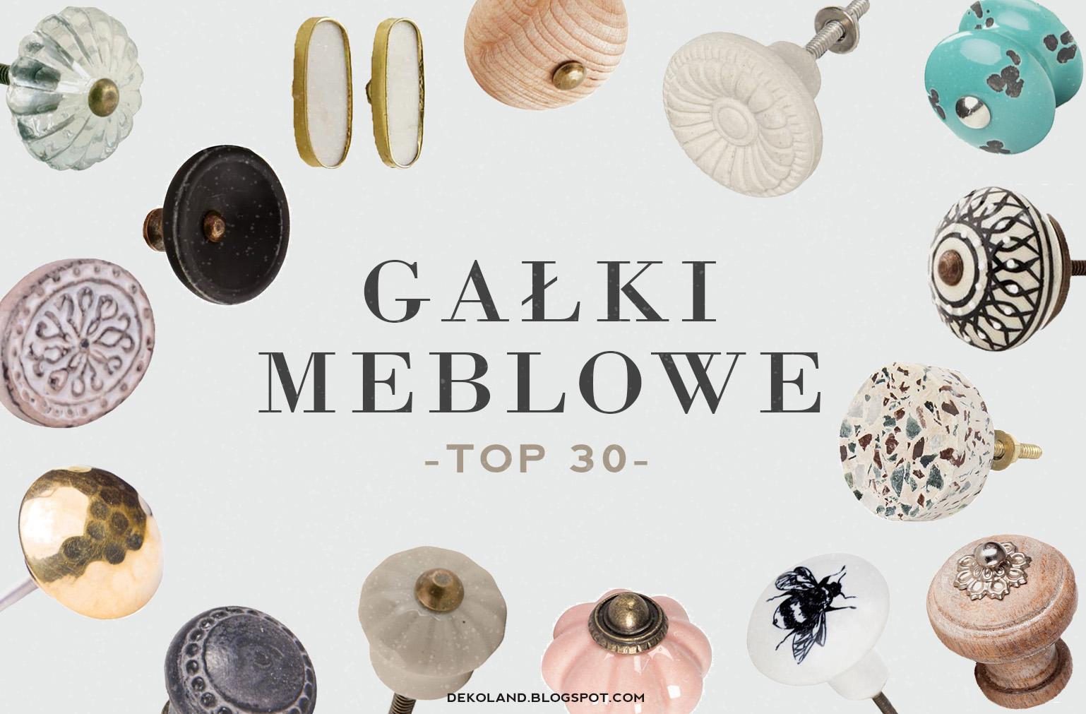 Gdzie znaleźć najlepiękniejsze gałki meblowe? - top 30