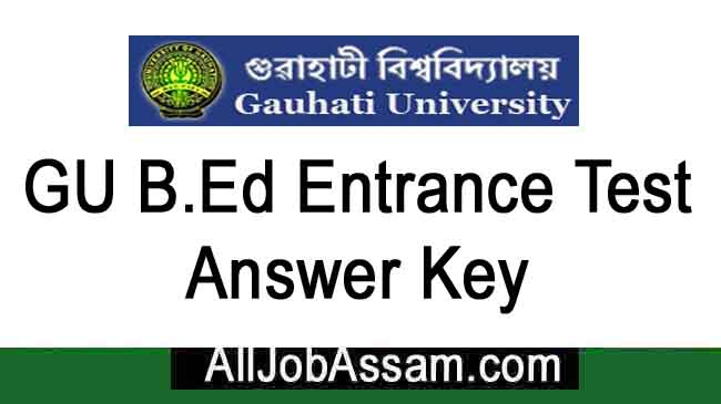 Gauhati University BEd Entrance Exam Answer Key