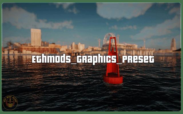 GTA San Andreas Ethmods Graphics Preset Mod
