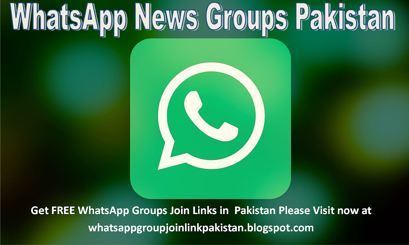 Whatsapp News Group Pakistan FREE Join Invite Links 2019/2020
