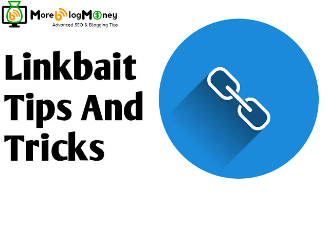 Linkbait Tips And Tricks