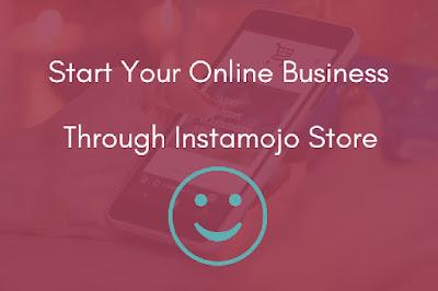 start-your-online-business-through-instamojo-store