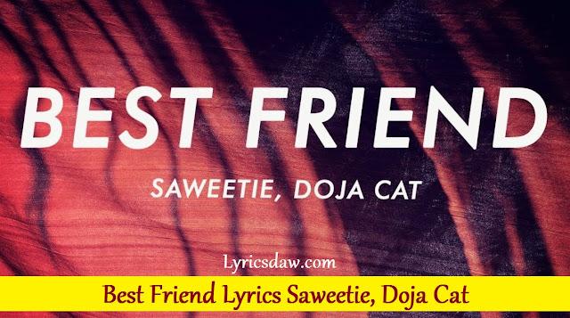 Saweetie Best Friend Lyrics Doja Cat