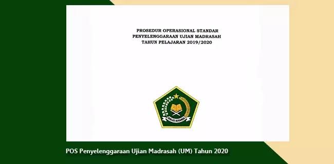 POS Penyelenggaraan Ujian Madrasah (UM) Tahun 2020