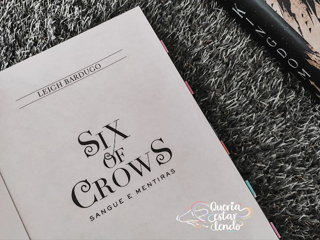 Resenha: Six of Crows - Leigh Bardugo