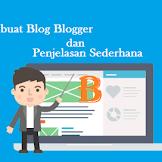 Penjelasan / Membuat Blog Blogger