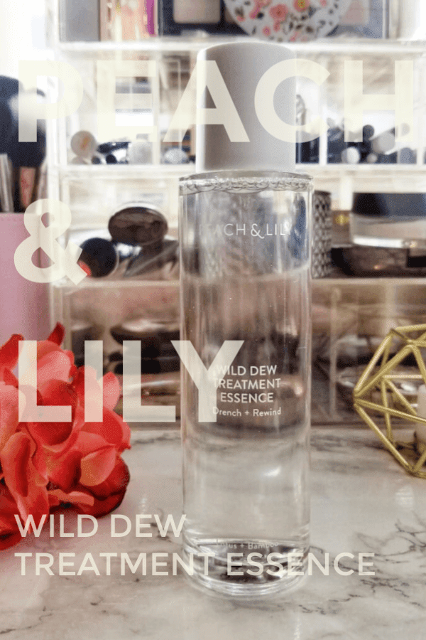 Why My Skin Loves the Peach & Lily Wild Dew Treatment Essence and Yours Will, Too