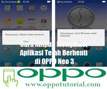 Aplikasi Telah Berhenti di OPPO Neo 3